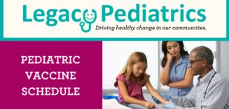 Pediatric Vaccine Schedule