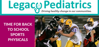 Legacy Pediatrics Sports Physicals